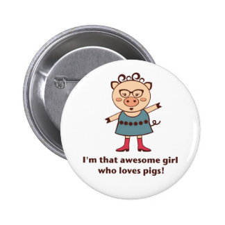 Awesome Pig Girl Button