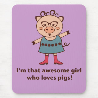 Awesome Pig Girl Mouse Pad