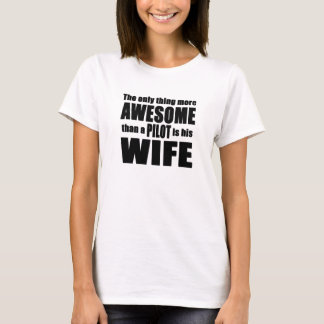 Awesome Pilot's Wife T-Shirt