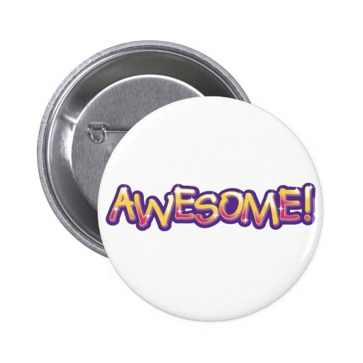 Awesome! Pinback Button