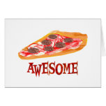 Awesome Pizza Greeting Card