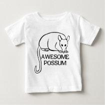 Awesome Possum Baby T-Shirt