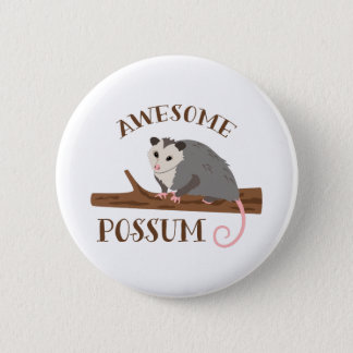 Awesome Possum Pinback Button