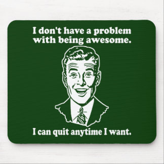 Awesome Problem Mouse Pad