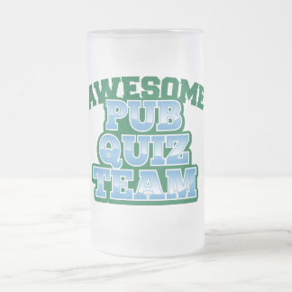 Awesome Pub Quiz TEAM! Frosted Glass Beer Mug