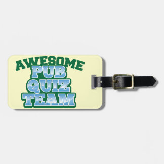 Awesome Pub Quiz TEAM! Luggage Tag