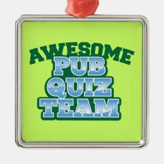 Awesome Pub Quiz TEAM! Metal Ornament