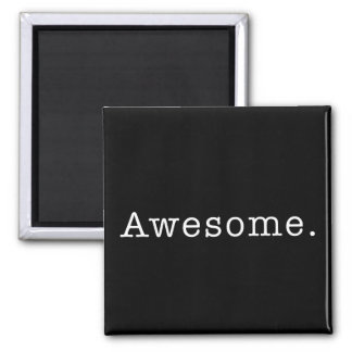 Awesome Quote Template Blank in Black and White Magnet