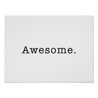 Awesome Quote Template Blank in Black and White Poster