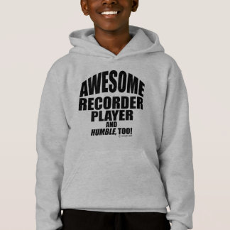 Awesome Recorder Player Hoodie