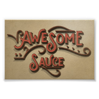 Awesome Sauce Rustic Look Poster