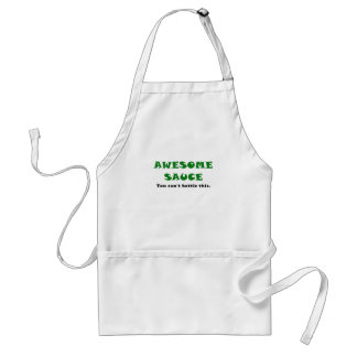 Awesome Sauce You Cant Bottle This Adult Apron