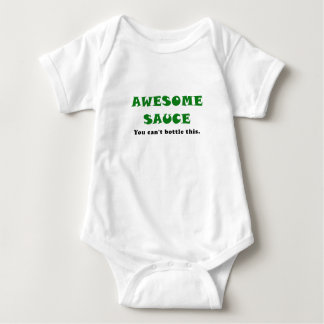 Awesome Sauce You Cant Bottle This Baby Bodysuit