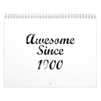 Awesome Since 1900 Calendar