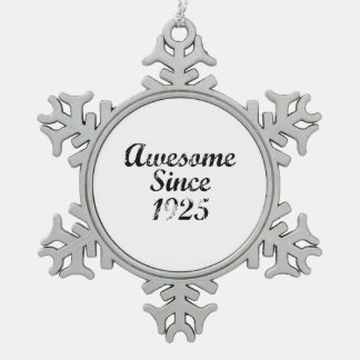 Awesome Since 1925 Ornament