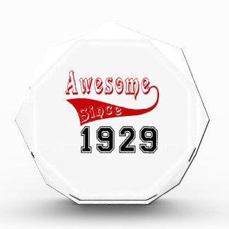 Awesome Since 1929 Acrylic Award