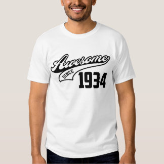 Awesome Since 1934 Shirt