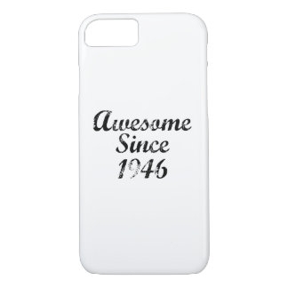 Awesome Since 1946 iPhone 8/7 Case