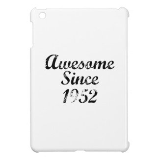 Awesome Since 1952 Cover For The iPad Mini