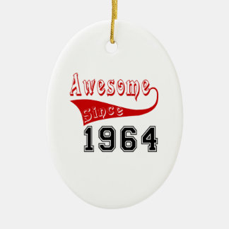 Awesome Since 1964 Ceramic Ornament