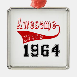 Awesome Since 1964 Metal Ornament