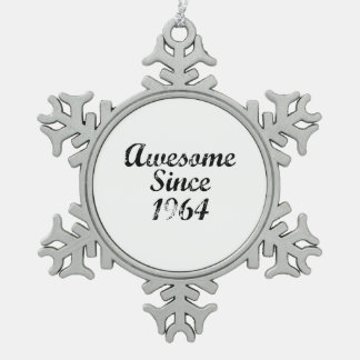 Awesome Since 1964 Ornaments