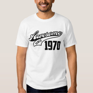 Awesome Since 1970 Shirt