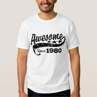 Awesome Since 1980 T Shirt