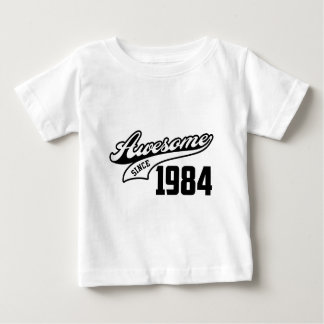 Awesome Since 1984 Baby T-Shirt