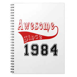 Awesome Since 1984 Spiral Notebook