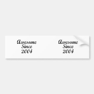 Awesome Since 2004 Bumper Sticker