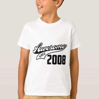 Awesome Since 2008 T-Shirt