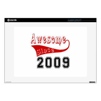 """Awesome Since 2009 Skins For 15"""" Laptops"""