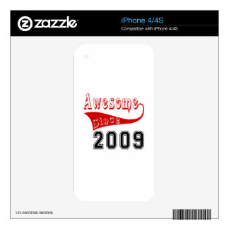 Awesome Since 2009 Skins For iPhone 4S