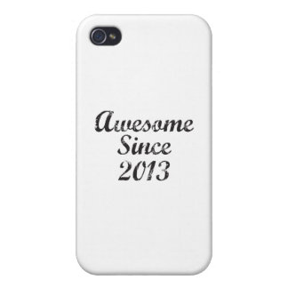 Awesome Since 2013 iPhone 4 Cases