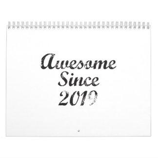 Awesome Since 2019 Wall Calendar
