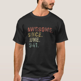 Awesome Since June 1941 Outfit 80Th Birthday 80 Ye T-Shirt