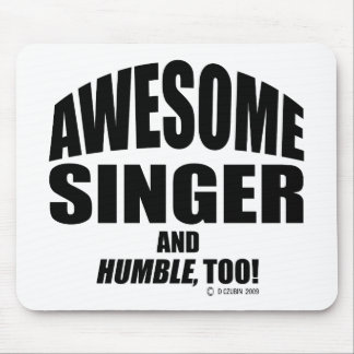 Awesome Singer Mouse Pad