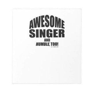Awesome Singer Memo Note Pad