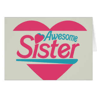 Awesome Sister Card