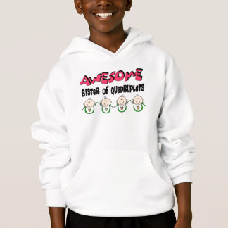 AWESOME Sister of QUADRUPLETS Hoodie
