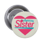 Awesome Sister Pinback Button