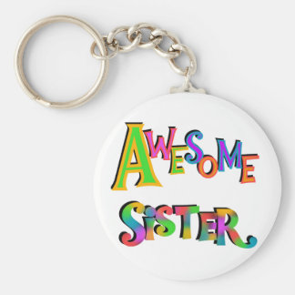 Awesome Sister T-shirts and Gifts Keychain