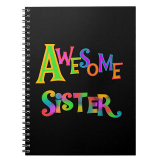 Awesome Sister T-shirts and Gifts Notebook