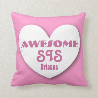 Awesome SISTER with Big Heart Custom Name PINK 2 Throw Pillow