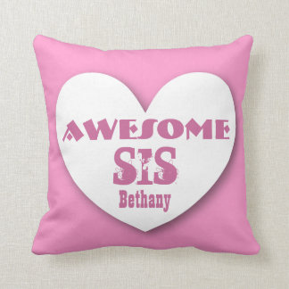 Awesome SISTER with Big Heart Custom Name PINK Throw Pillow