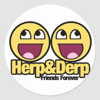 Awesome Smiley Herp and Derp Classic Round Sticker