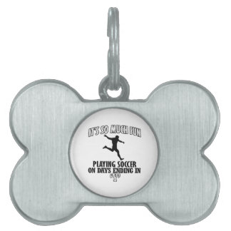 awesome  soccer DESIGNS Pet ID Tag