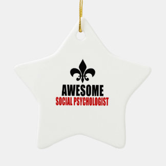 AWESOME SOCIAL PSYCHOLOGIST CERAMIC ORNAMENT