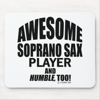 Awesome Soprano Sax Player Mouse Pad